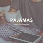 パジャマ・寝巻をシンプルにする
